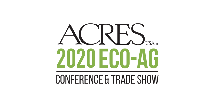 Acres Eco-Ag Conference & Trade Show
